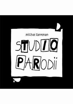 Studio parodii - Michał Zantman - ebook