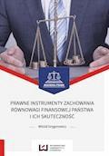 Prawne instrumenty zachowania równowagi finansowej państwa i ich skuteczność - Witold Grygorowicz - ebook
