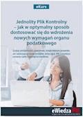 eKurs Jednolity Plik Kontrolny – jak w optymalny sposób dostosować się do wdrożenia nowych wymagań organu podatkowego - Barbara Dąbrowska - ebook
