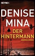Der Hintermann - Denise Mina - E-Book