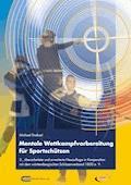 Mentale Wettkampfvorbereitung für Sportschützen - Michael Draksal - E-Book