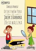 Detektywów para - Jacek i Barbara. Żółta walizka - Dariusz Rekosz - audiobook