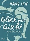 Glück und Gischt - Hans Leip - E-Book