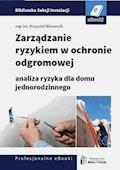 Zarządzanie ryzykiem w ochronie odgromowej - analiza ryzyka dla domu jednorodzinnego - Krzysztof Wincencik - ebook