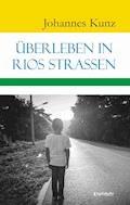 Überleben in Rios Straßen - Johannes Kunz - E-Book