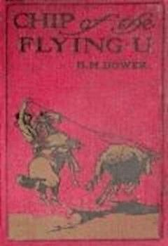 Chip, of the Flying U - B.M. Bower - ebook