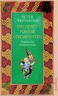 Ein Gebet für die Verdammten - Peter Tremayne - E-Book