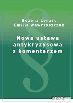 Nowa ustawa antykryzysowa z komentarzem - Emilia Wawrzyszczuk - ebook
