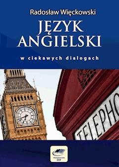Język angielski w ciekawych dialogach - Radosław Więckowski - ebook