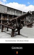 Georges - Alexandre Dumas père - ebook
