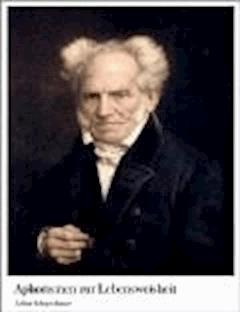 Aphorismen zur Lebensweisheit - Arthur Schopenhauer - ebook
