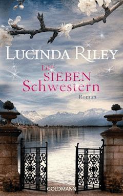 Die sieben Schwestern - Lucinda Riley - E-Book