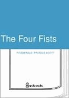 The Four Fists - Francis Scott Fitzgerald - ebook