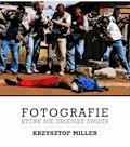 Fotografie, które nie zmieniły świata - Krzysztof Miller - ebook