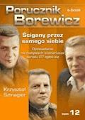 Porucznik Borewicz. Ścigany przez samego siebie. TOM 12 - Krzysztof Szmagier - ebook