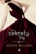 Małe sekrety Tiny - Beatriz Williams - ebook