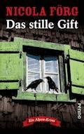 Das stille Gift - Nicola Förg - E-Book