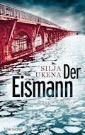 Der Eismann - Silja Ukena - E-Book + Hörbüch