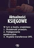 Aktualności księgowe. Wydanie lipiec 2014 r. - Zbigniew Biskupski - ebook