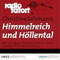 Himmelreich und Höllental - Christine Lehmann - Hörbüch