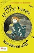 Der kleine Vampir in der Höhle des Löwen - Angela Sommer-Bodenburg - E-Book