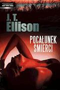 Pocałunek śmierci - J.T. Ellison - ebook