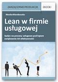 Lean w firmie usługowej - Marzena Leszczyk-Kabacińska - ebook