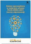 Zmiany wprowadzone w czwartym arkuszu PN-EN 62305-4:2011 (normy odgromowej) - Krzysztof Wincencik - ebook
