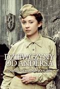 Dziewczyny od Andersa - Agnieszka Lewandowska-Kąkol - ebook