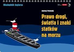 Prawo drogi, światła i znaki statków na morzu - Andrzej Pochodaj - ebook