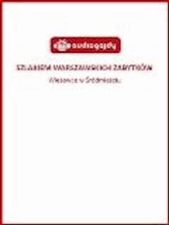 Szlakiem warszawskich zabytków - Wieżowce w Śródmieściu - Ewa Chęć - ebook