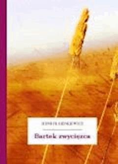 Bartek zwycięzca - Sienkiewicz, Henryk - ebook