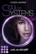 SoulSystems 2: Suche, was dich rettet - Vivien Summer - E-Book