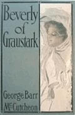 Beverly of Graustark - George Barr McCutcheon - ebook