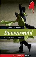 Damenwahl - Rebecca Michéle - E-Book
