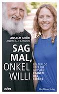 Sag mal, Onkel Willi - Anselm Grün - E-Book