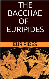 the bacchae and other plays euripides