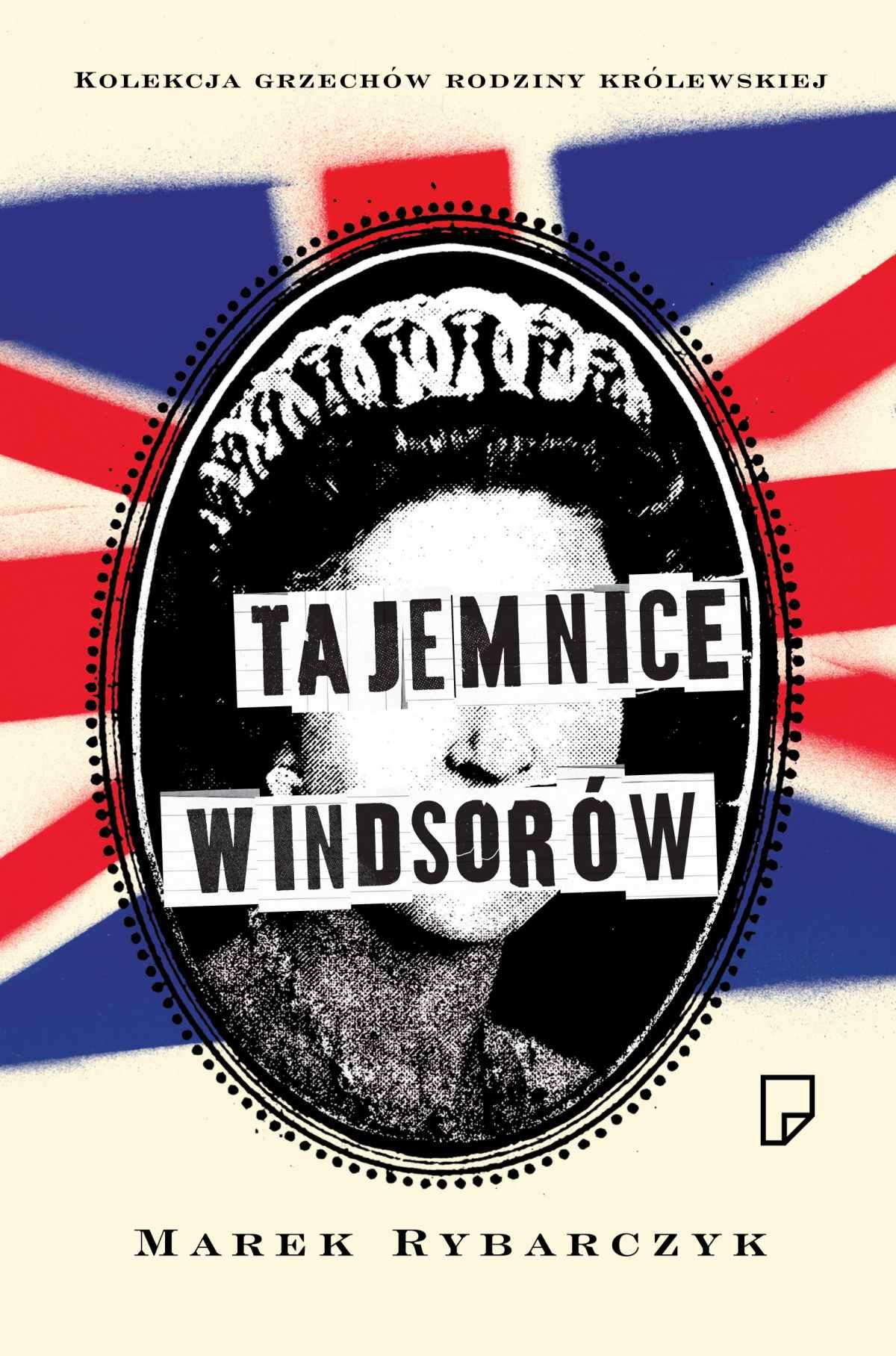 Tajemnice Windsorów - Tylko w Legimi możesz przeczytać ten tytuł przez 7 dni za darmo. - Marek Rybarczyk