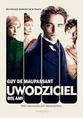 Uwodziciel. Bel Ami - Guy de Maupassant - ebook