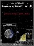 Powroty w tonacji sci-fi - trylogia - Piotr Kiełbiewski - ebook