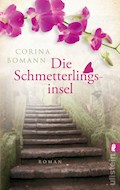 Die Schmetterlingsinsel - Corina Bomann - E-Book