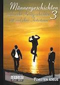 Männergeschichten 3 - Torsten Ideus - E-Book