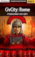 """CivCity: Rome - poradnik do gry - Rafał """"Madraf"""" Madajczak - ebook"""