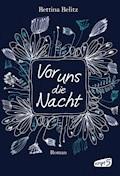 Vor uns die Nacht - Bettina Belitz - E-Book