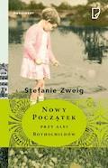 Nowy początek przy alei Rothschildów - Stefanie Zweig - ebook