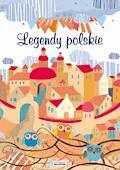 Legendy polskie - Małgorzata Korczyńska - ebook