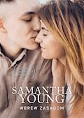 Wbrew zasadom - Samantha Young - ebook