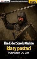 "The Elder Scrolls Online - klasy postaci - ""Jakub Bugielski"" - ebook"