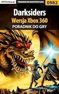 """Darksiders - Xbox 360 - poradnik do gry - Michał """"Kwiść"""" Chwistek - ebook"""