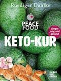 Die Peace Food Keto-Kur - Ruediger Dahlke - E-Book